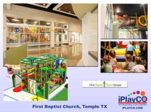 Installs - Indoor Play - Church Ministries - First-Baptist-Church-Temple-TX